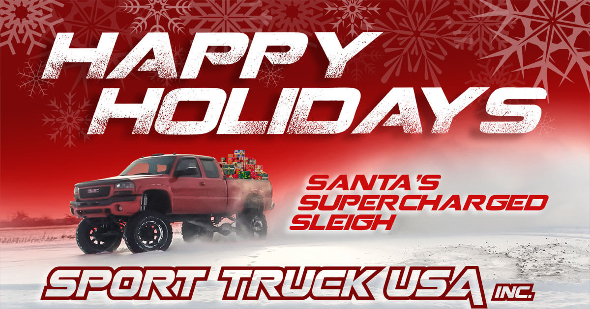 Happy Holiday Santa's Supercharged Sleigh - Sport Truck USA